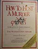 How to Host a Murder: Watersdown Affair-Game