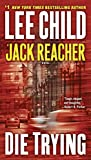 Die Trying  (Jack Reacher)