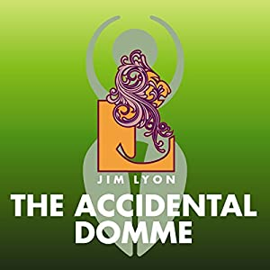 The Accidental Domme Audiobook
