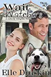 img - for Wait Watchers (Liberty Heights Series) book / textbook / text book