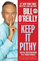 Keep It Pithy: Useful Observations in a Tough World (Random House Large Print)