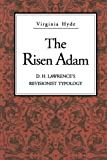 img - for The Risen Adam: D. H. Lawrence's Revisionist Typology book / textbook / text book