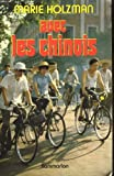 img - for Avec les Chinois (French Edition) book / textbook / text book