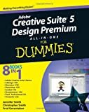 Adobe Creative Suite 5 Design Premium All-in-one For Dummies Jennifer Smith