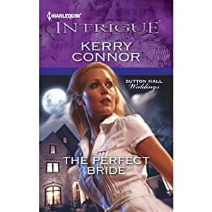 The Perfect Bride | [Kerry Connor]