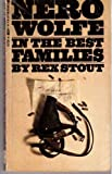 Image of In the Best Families (A Nero Wolfe Mystery)