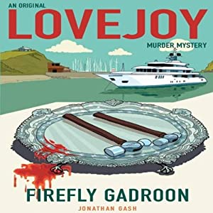 Firefly Gadroon: Lovejoy, Book 6 | [Jonathan Gash]