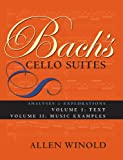 img - for Bach's Cello Suites, Volumes 1 and 2: Analyses and Explorations book / textbook / text book