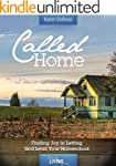 Called Home: Finding Joy in Letting G...