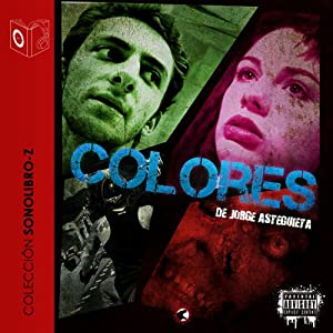 Colores [Colors] | [Jorge Asteguieta]