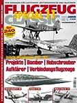 Flugzeug Classic Special 11 - Deutsch...