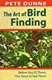 img - for The Art of Bird Finding: Before You ID Them, You Have to See Them book / textbook / text book