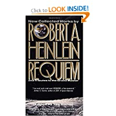 Requiem: and Tributes to the Grand Master by Robert A. Heinlein