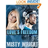 Loves Freedom Contemporary Romance ebook