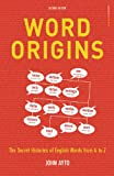 Word Origins (0713674989) by Ayto, John