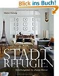 Stadt Refugien: Einrichtungsideen f�r...