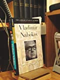 Vladimir Nabokov: His Life and Works (Library of Great Authors)