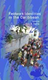Fieldwork Identities in the Caribbean