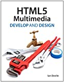 HTML5 Multimedia: Develop and Design