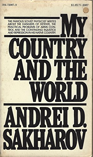 My Country and the World, by Andrei D. Sakharov