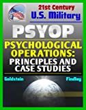 Psychological Operations: Principles and Case Studies - Fundamental Guide to Philosophy, Concepts, National Policy, Strategic, Tactical, Operational PSYOP deals and discounts
