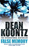 Dean Koontz False Memory