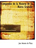 img - for Compendio de la Historia de la Nueva Granada book / textbook / text book