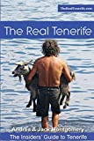 img - for The Real Tenerife: An Insiders' Guide book / textbook / text book