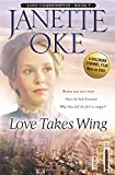 Love Takes Wing: Volume 7 (Love Comes Softly)