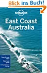 East Coast Australia (Lonely Planet E...