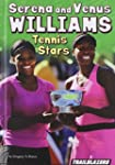 Serena and Venus Williams Tennis Star...