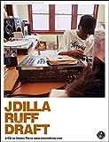 J DILLA - Ruff Draft Poster [ポスター]