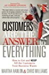 Customers are the Answer to Everythin...
