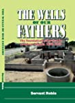 The Wells of Our Fathers - The founda...
