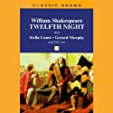 Twelfth Night  by William Shakespeare Narrated by Shakespeare Society