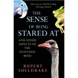 The Sense Of Being Stared At: And Other Aspects of the Extended Mindby Rupert Sheldrake