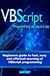 VBScript: Programming Success in a Da...
