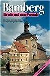 Bamberg f�r alte und neue Freunde