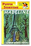 Madeline (Puffin Storytime)