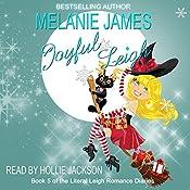 Joyful Leigh: Literal Leigh Romance Diaries, Book 5 | [Melanie James]