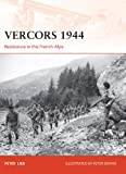 img - for Vercors 1944: Resistance in the French Alps (Campaign) book / textbook / text book