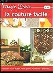 MAGIC LOISIR N�340 - LA COUTURE FACIL...