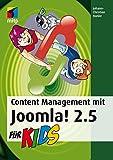 Content Management mit Joomla! 2.5 für Kids (mitp für Kids)