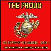 The Proud: The Return of the Marines, Book 2 | Jonathan P. Brazee