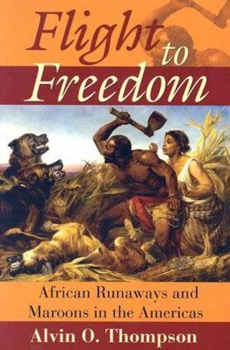 Flight to Freedom: African Runaways and Maroons in the...