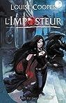 La porte du chaos, Tome 1 : L'Imposteur par Cooper