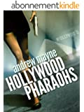 Hollywood Pharaohs (English Edition)