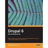 Drupal 6 Social Networking ~ Michael Peacock