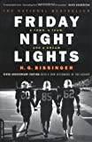 Image of By H.G. Bissinger: Friday Night Lights: A Town, A Team, And A Dream Tenth (10th) Edition