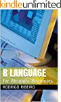 R Language: for Absolute Beginners (E...